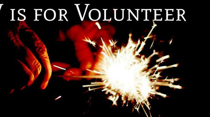 V Is For Volunteer
